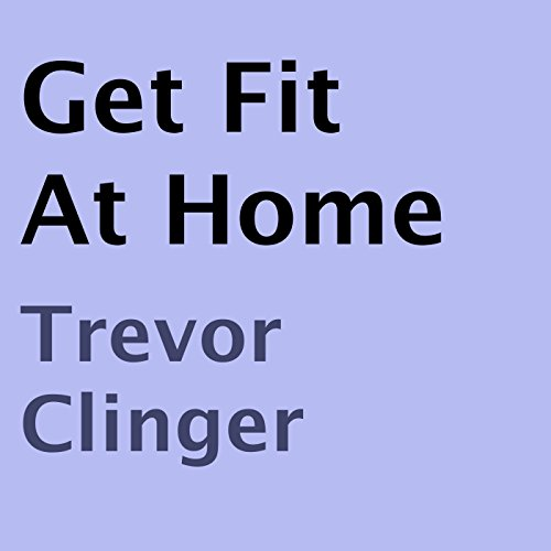 Get Fit At Home audiobook cover art