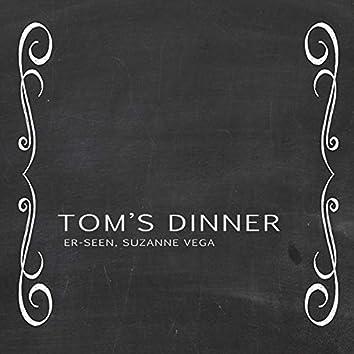 Toms Dinner