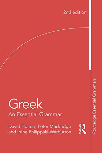 Greek: An Essential Grammar of the Modern Language (Routledge Essential Grammars) (English Edition)