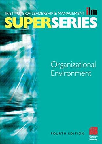 Organisational Environment Super Series, Fourth Edition (ILM Super Series)