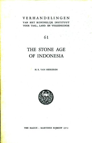 The Stone Age of Indonesia.: 2d., rev. edition