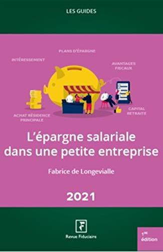 L'épargne salariale dans une petite entreprise: 2021