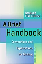A Brief Handbook: Conventions and Expectations for Writing