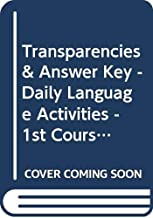 Transparencies & Answer Key - Daily Language Activities - 1st Course (Holt Elements of Literature)