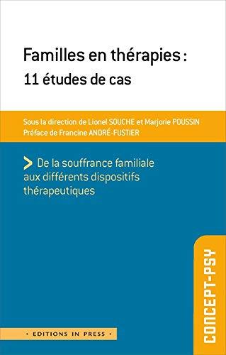 Familles en thérapies: 11 études de cas (French Edition)