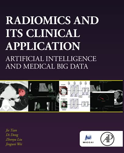 Radiomics and Its Clinical Application: Artificial Intelligence and Medical Big Data
