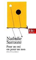 Pour un oui ou pour un non de Nathalie Sarraute