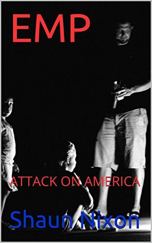 EMP: ATTACK ON AMERICA (English Edition)