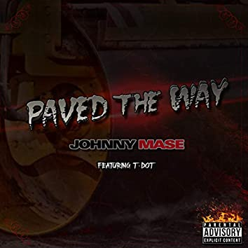 Paved The Way