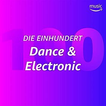 Die Einhundert: Dance & Electronic