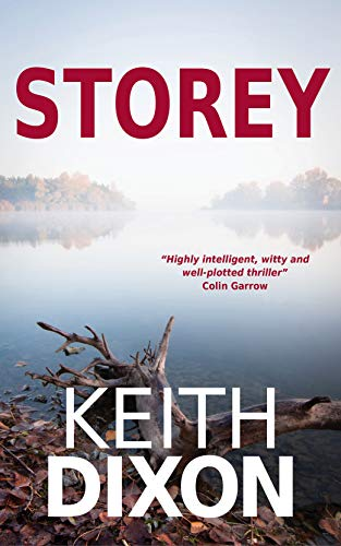 Storey: Murder has its uses ... (Paul Storey Thrillers Book 1) (English Edition)