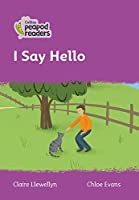 Level 1 - I Say Hello (Collins Peapod Readers)