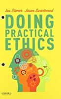 Doing Practical Ethics