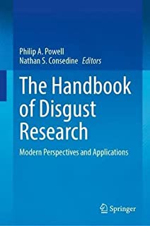 The Handbook of Disgust Research: Modern Perspectives and Applications