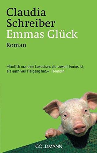 Emmas Glück: Roman