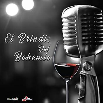 El Brindis Del Bohemio