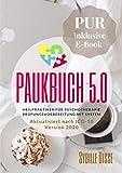 Heilpraktiker Psychotherapie Paukbuch 5.0 PUR: Prüfungsvorbereitung mit System nach ICD-10