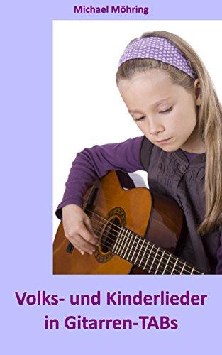 Volks- und Kinderlieder in Gitarren-TABs