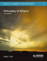 Philosophy of Religion (Access to Religion & Philosophy)