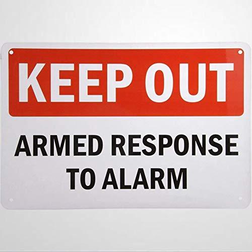 Letrero de advertencia con texto en inglés 'Keep Out Armed Response To Alarm Black Red On White Road Sign de 20,3 x 30,5 cm, de aluminio y metal para exteriores