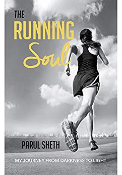 The Running Soul by [Parul Sheth]
