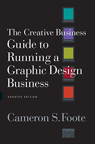 Price comparison product image The Creative Business Guide to Running a Graphic Design Business (Updated Edition)