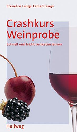 Crashkurs Weinprobe (Einführungen)
