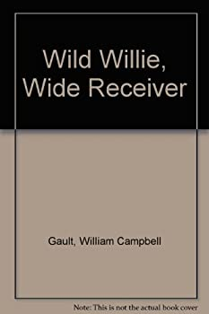 Wild Willie, Wide Receiver 0525427880 Book Cover