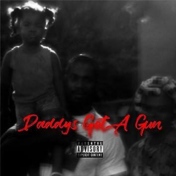 Daddy's Got a Gun