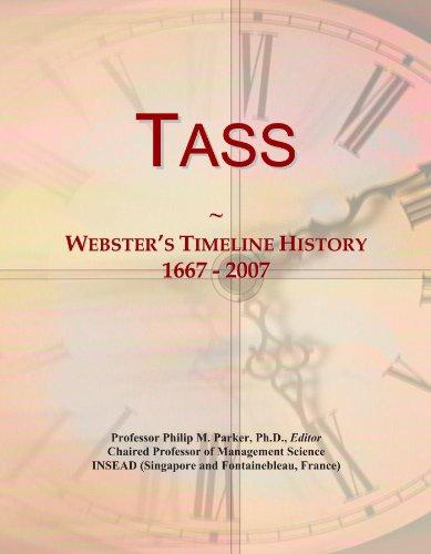 Tass: Webster's Timeline History, 1667 - 2007