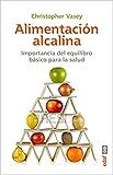 ALIMENTACIÓN ALCALINA. LA IMPORTANCIA DEL EQUILIBRIO ÁCIDO-BÁSICO PARA LA SALUD. (Plus Vitae)
