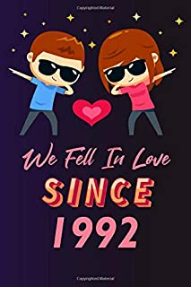 We fell in love since 1992: 120 lined journal / 6x9 notebook / Gift for valentines day / Gift for couples / for her / for ...
