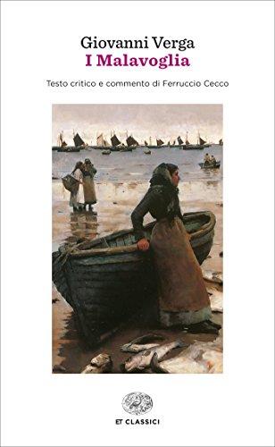 I Malavoglia (Einaudi): Testo critico e commento di Ferruccio Cecco (Einaudi tascabili. Classici Vol. 401)