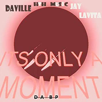 Only a Moment (feat. Jay Lavita)