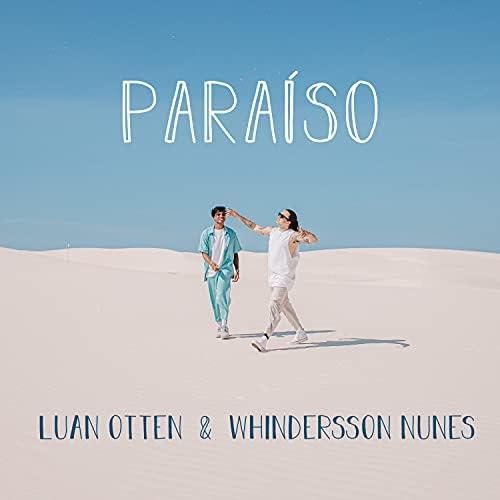 Luan Otten & Whindersson Nunes