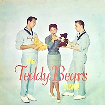 The Teddy Bears Sing! (Remastered)