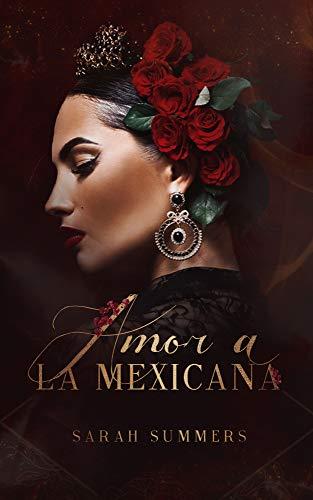 Amor A La Mexicana por [Sarah Summers]