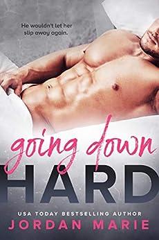 Going Down Hard (The Lucas Cousins Book 1) by [Jordan Marie]