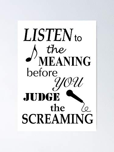 AZSTEEL Póster con texto en inglés 'Listen To The Meaning Before You Judge Screaming'