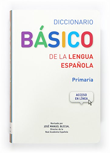Diccionario Básico RAE - 9788467573763: Diccionario Basico de la Lengua Espanol