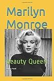 Marilyn Monroe: beauty Queen