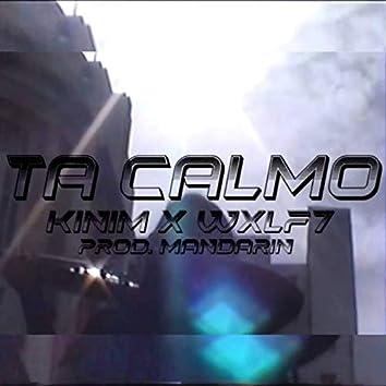 Ta Calmo