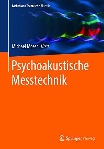 Psychoakustische Messtechnik (Fachwissen Technische Akustik)