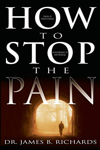 Book: How to Stop the Pain by James B. Richards