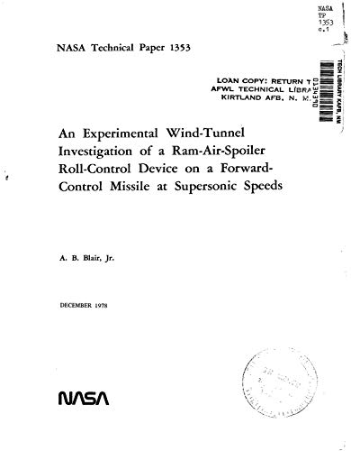 An experimental wind-tunnel investigation of a ram-air-spoiler roll-control device on a forward-control missile at supersonic speeds (English Edition)