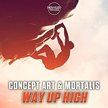 Way Up High