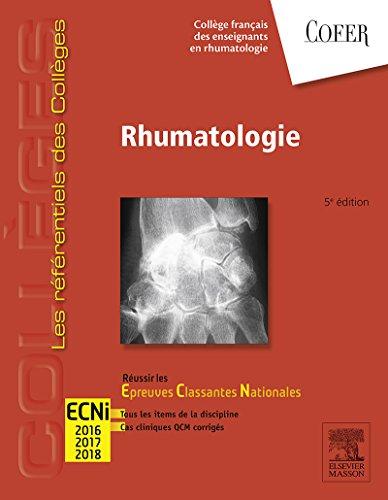 Rhumatologie: Réussir les ECNi (les référentiels des collèges)