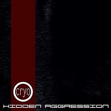 Hidden Aggression