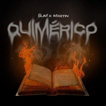 Quimérico (feat. Mxrtin EMDS)