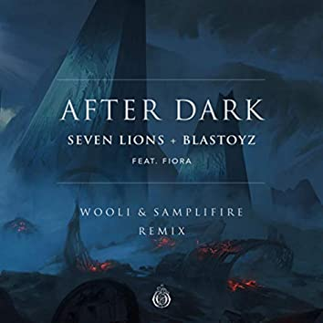 After Dark (feat. Fiora) [Wooli & SampliFire Remix]